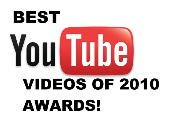 best Youtube videos of 2010 awards